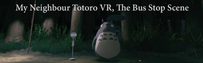 My Neighbour Totoro VR - Bus Stop Scene