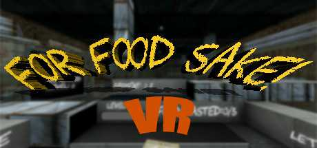 For Food Sake! VR