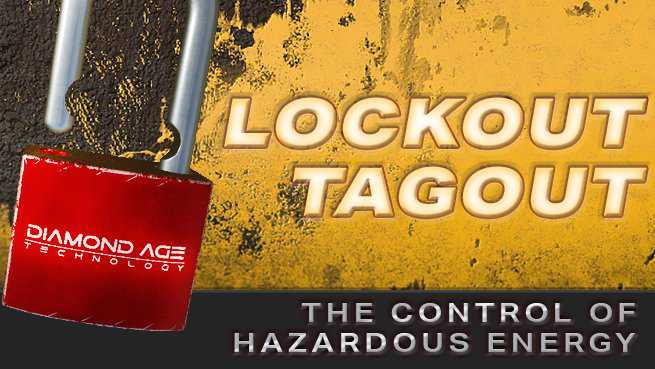 Lockout/Tagout - The Control of Hazardous Energy
