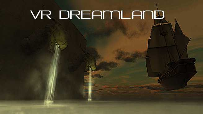 VR Dreamland - The Flying Ships