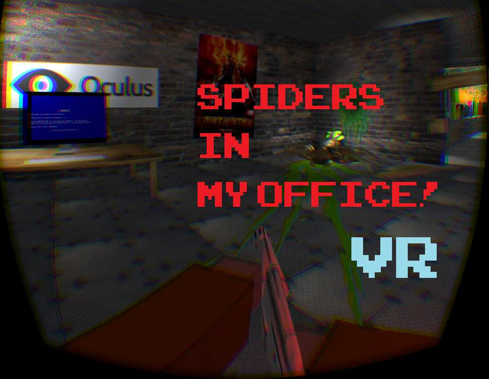 Spiders in my Office! VR