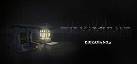 Diorama No.3 : The Marchland