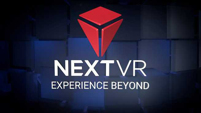 NextVR - Live Sports and Entertainment in Virtual Reality