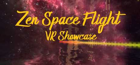 Zen Space Flight - VR Showcase