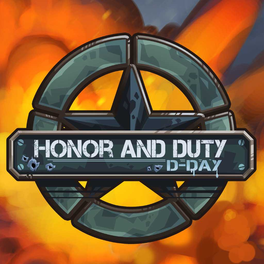Honor and Duty: D-Day