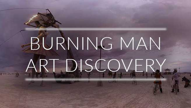 Burning Man Art Discovery