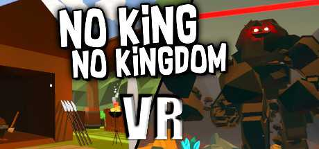 No King No Kingdom VR