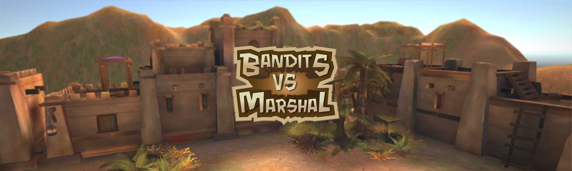 Bandits vs Marshal