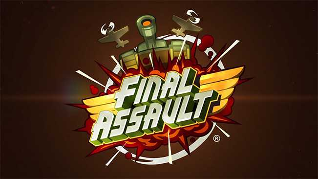 FINAL ASSAULT - MUST HAVE