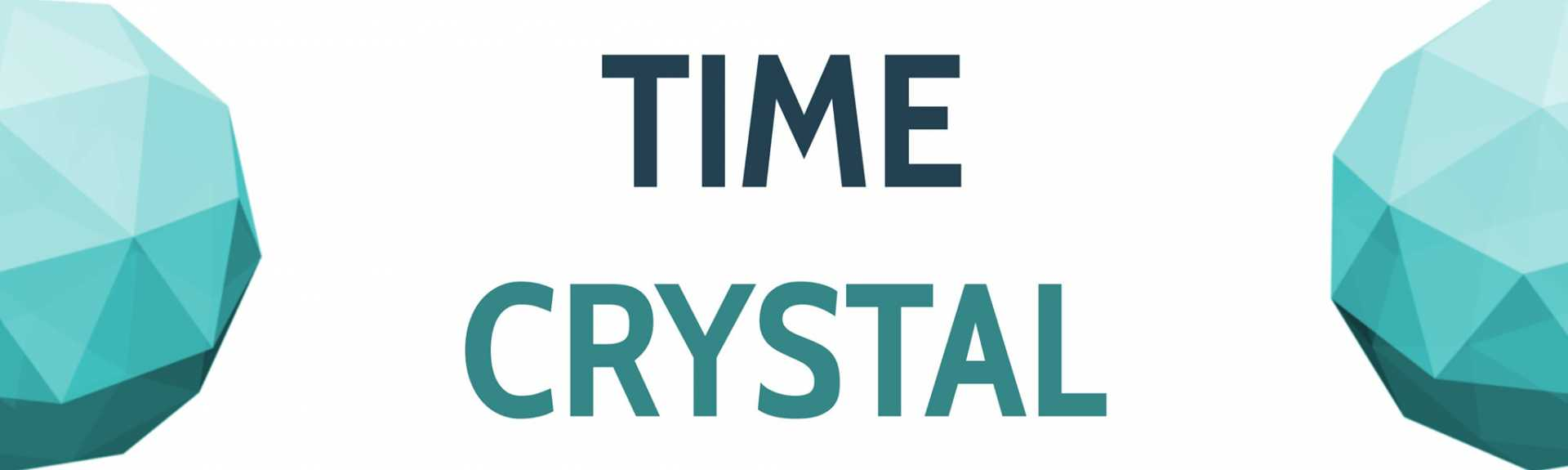 Time Crystal
