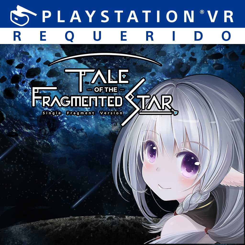 Tale of the Fragmented Star: Single Fragment Ver. Limited