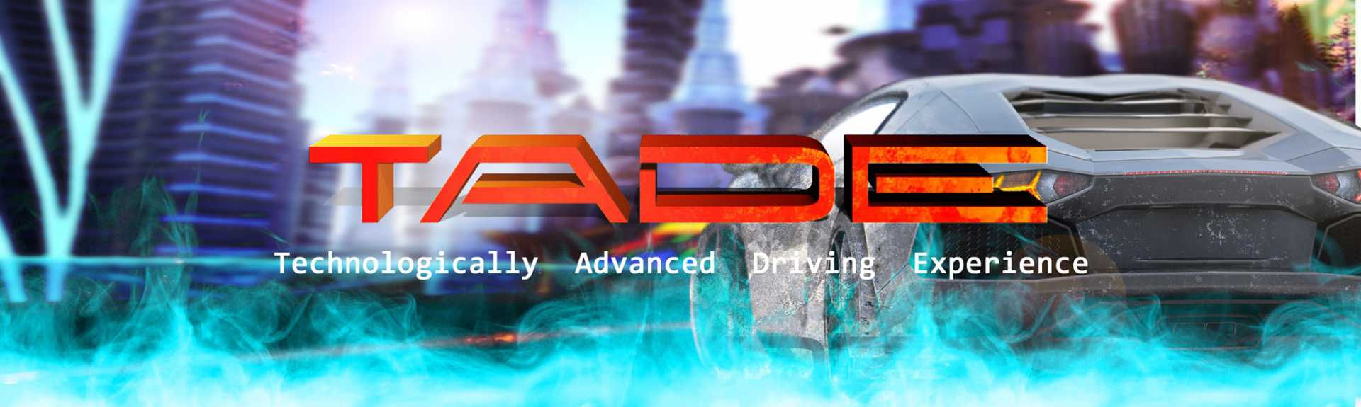 TADE - Technically Advanced Driving Experience