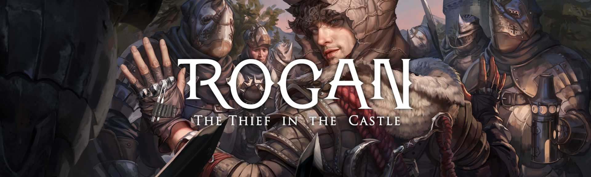 ROGAN : The Thief in the Castle