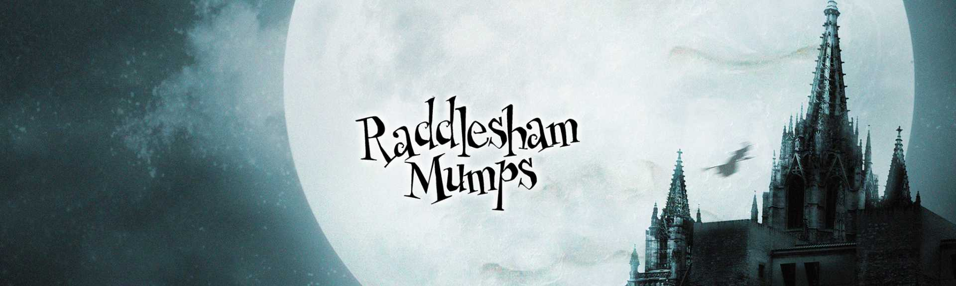 Raddlesham Mumps