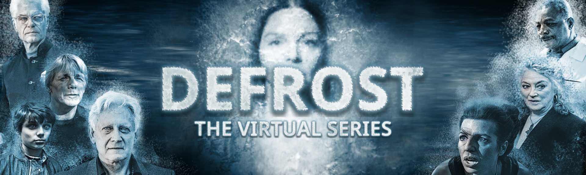 Defrost - The Virtual Series