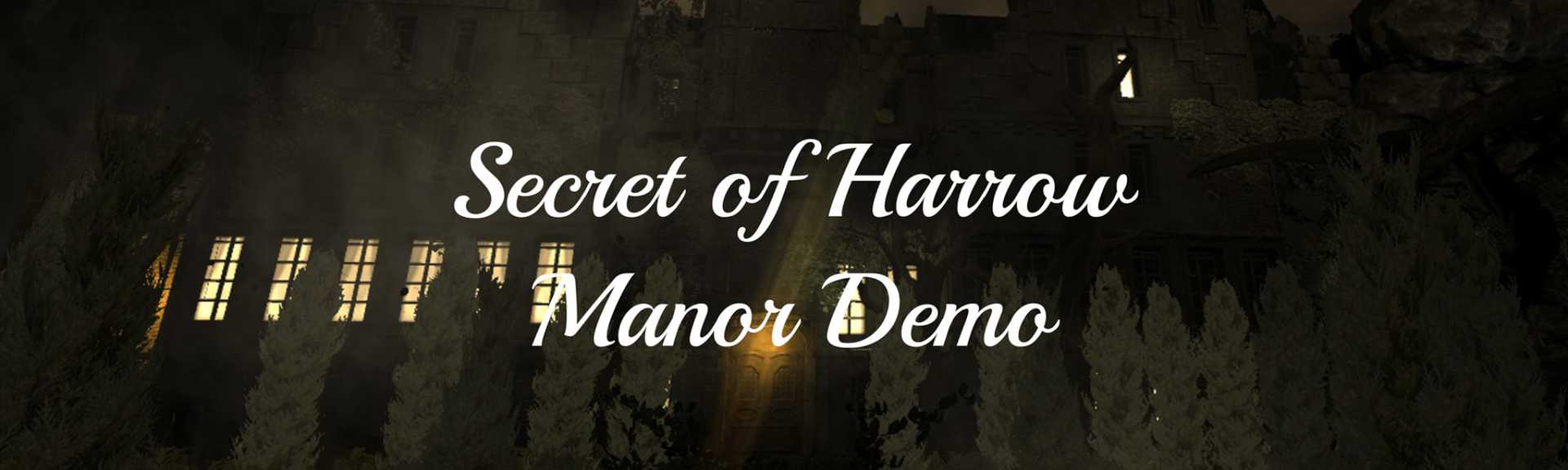 Secret of Harrow Manor Demo