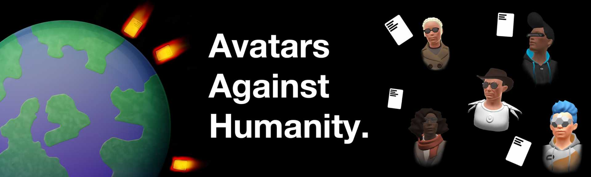 Avatars Against Humanity
