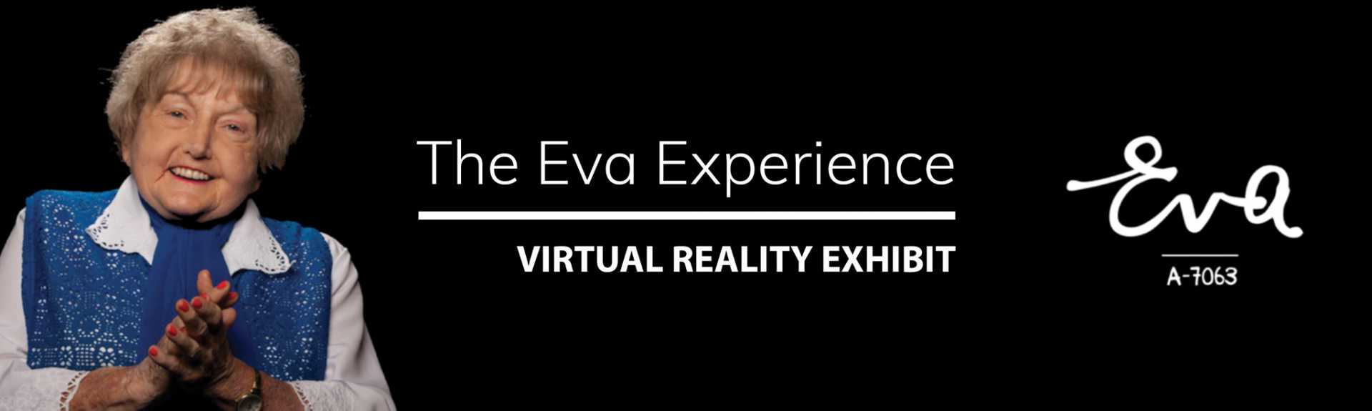 The Eva Experience - VR Exhibit