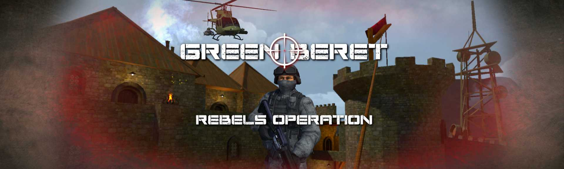 Green Beret: Rebels Operation