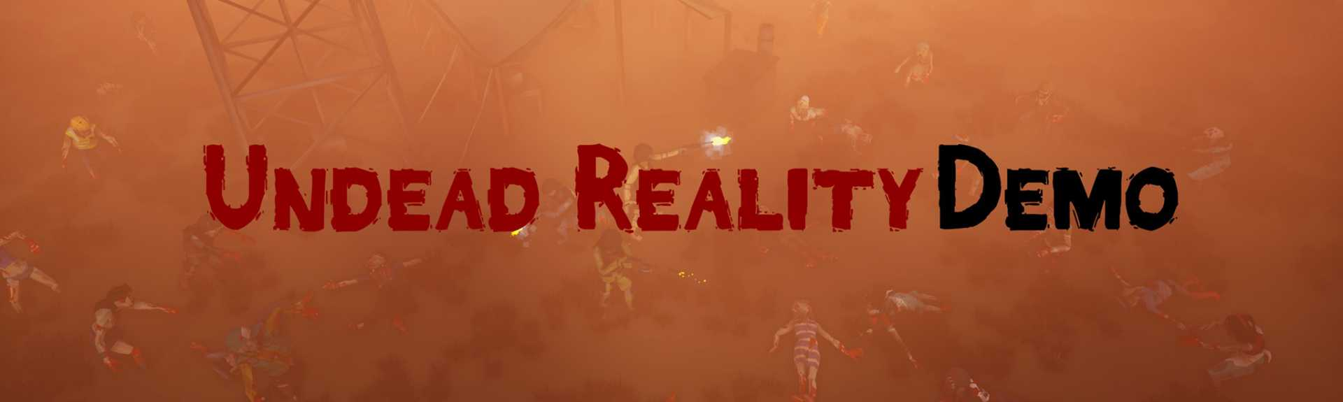 Undead Reality Demo