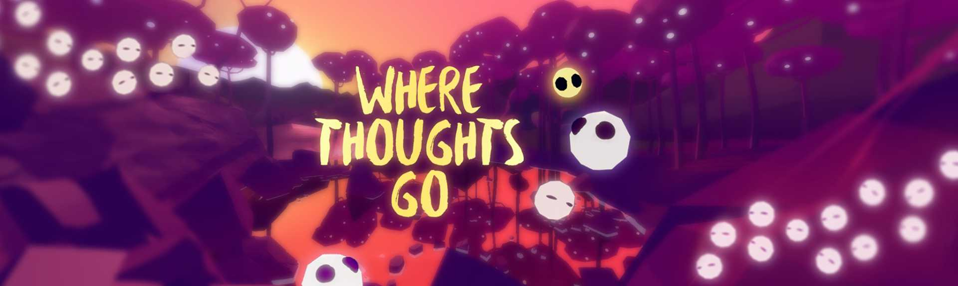 Where Thoughts Go
