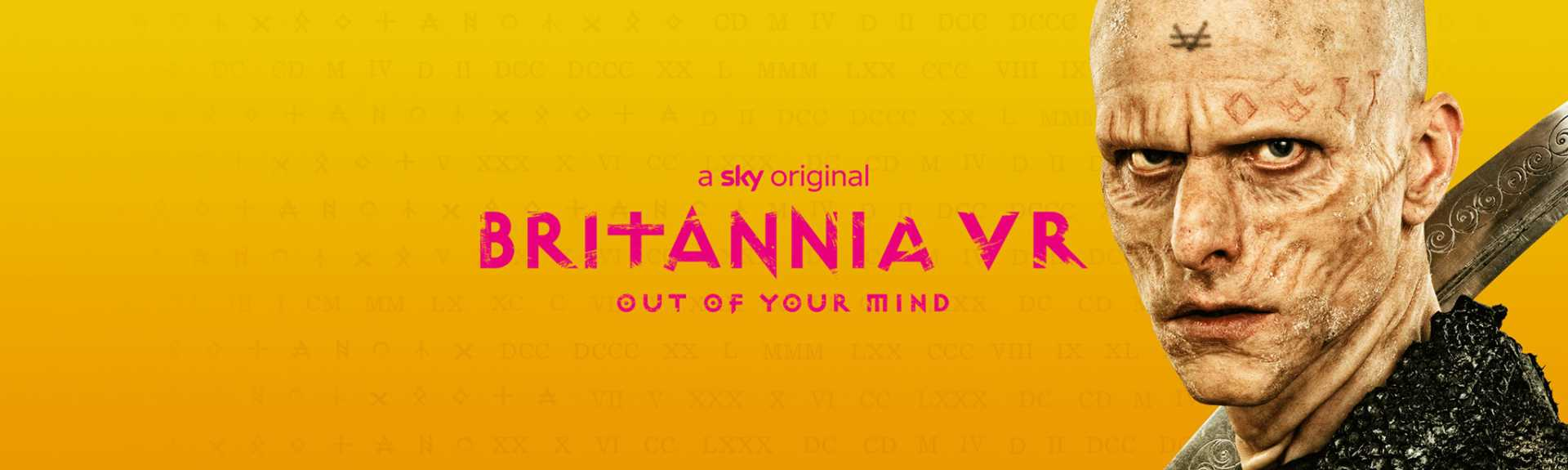 Sky VR: Britannia VR - Out of Your Mind