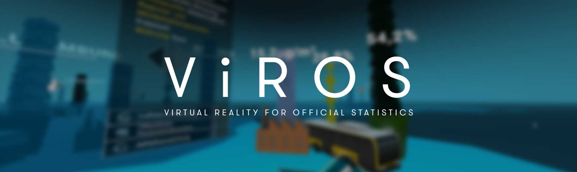 ViROS - Virtual Reality for Official Statistics