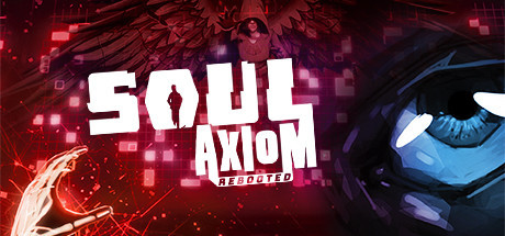 Soul Axiom Rebooted