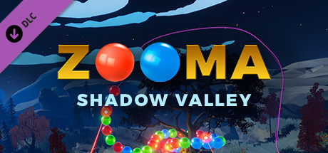 "Zooma - Chapter 3 DLC - ""Shadow Valley"""