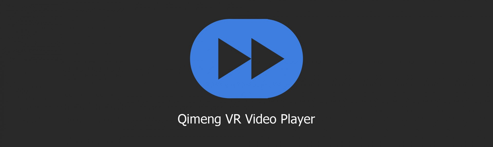 Qimeng VR Video Player