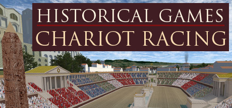 Historical Games: Chariot Racing