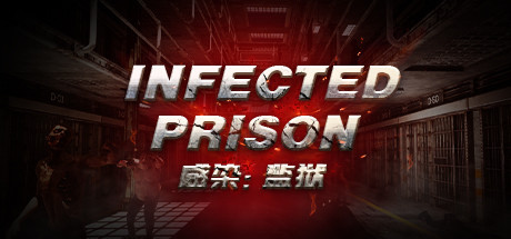Infected Prison