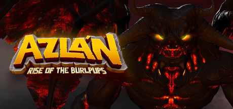 Azlan: Rise of the Burlpups