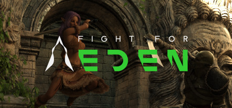 Fight For Eden