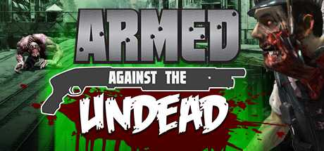 Armed Against the Undead