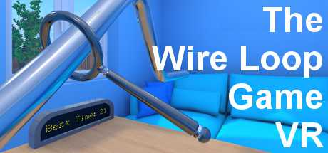 The Wire Loop Game VR