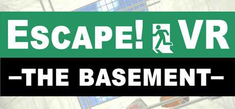 Escape!VR -The Basement-