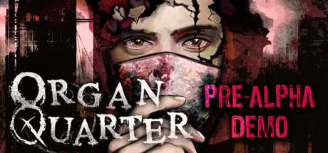 Organ Quarter Pre-Alpha Demo