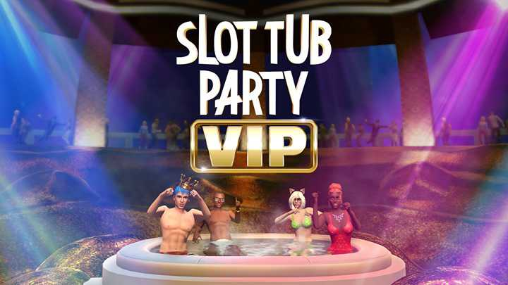 Slot Tub Party VIP