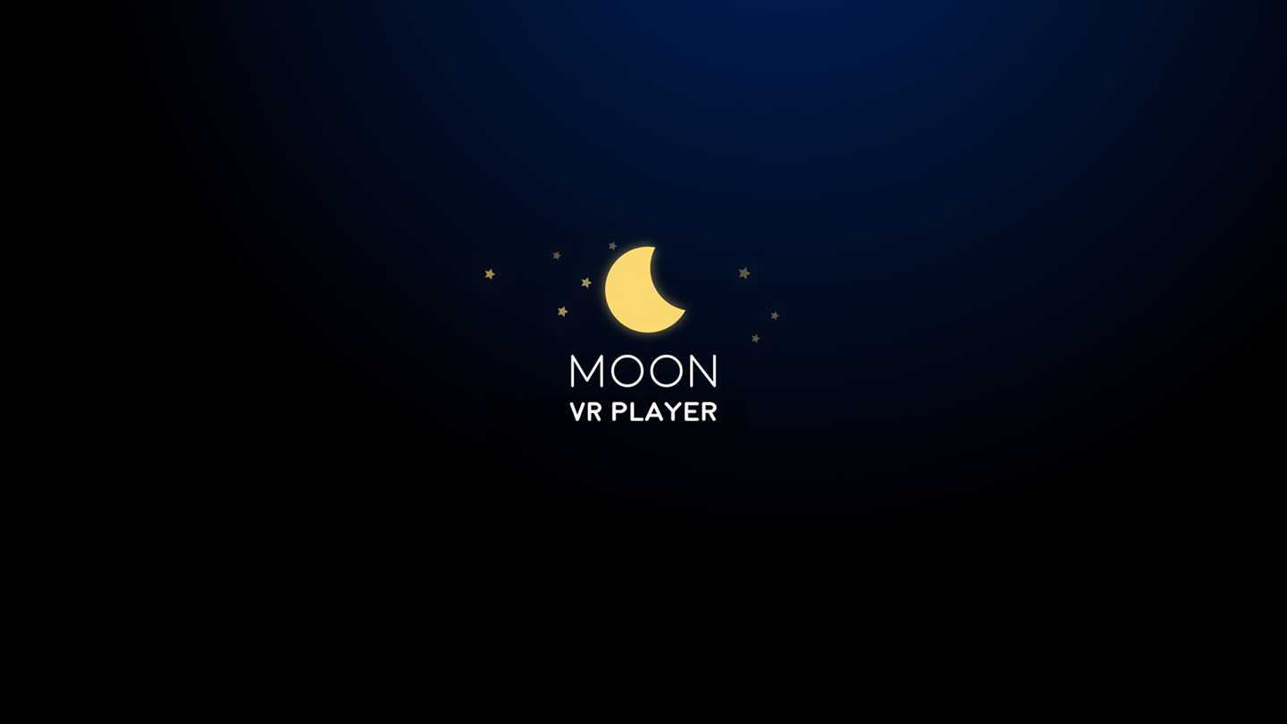 Moon VR Player : Stream videos from PC/3D/2D/360/180