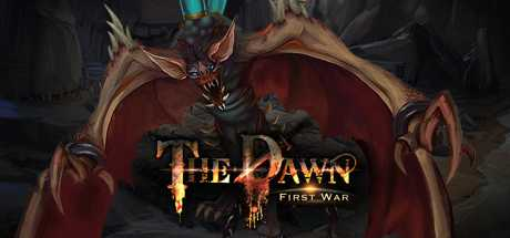 The Dawn:First War