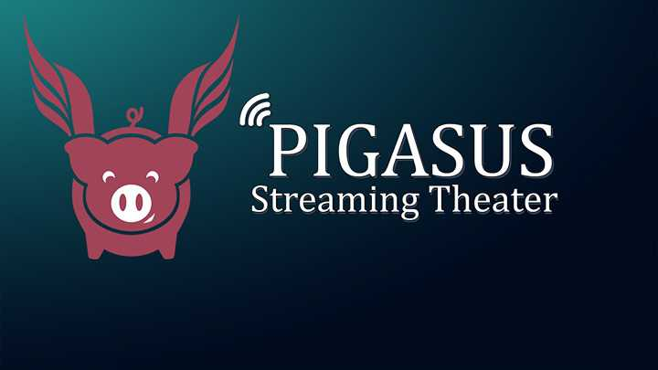Pigasus Streaming Theater
