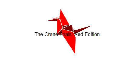 The Crane Trials: Red Edition