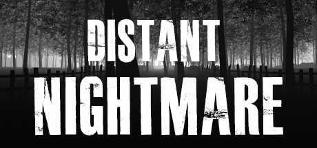 Distant Nightmare - Virtual reality
